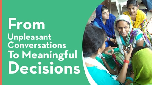 From-unpleasant-conversations-to-meaningful-decisions